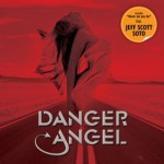 Danger Angel - Danger Angel (2010)